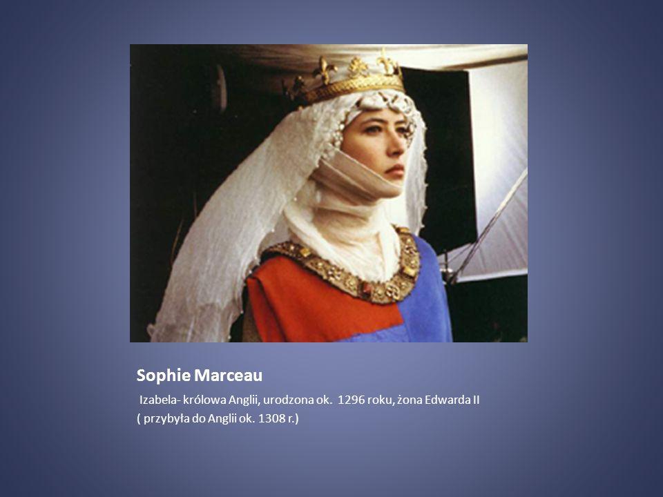 Sophie Marceau Izabela- królowa Anglii, urodzona ok.