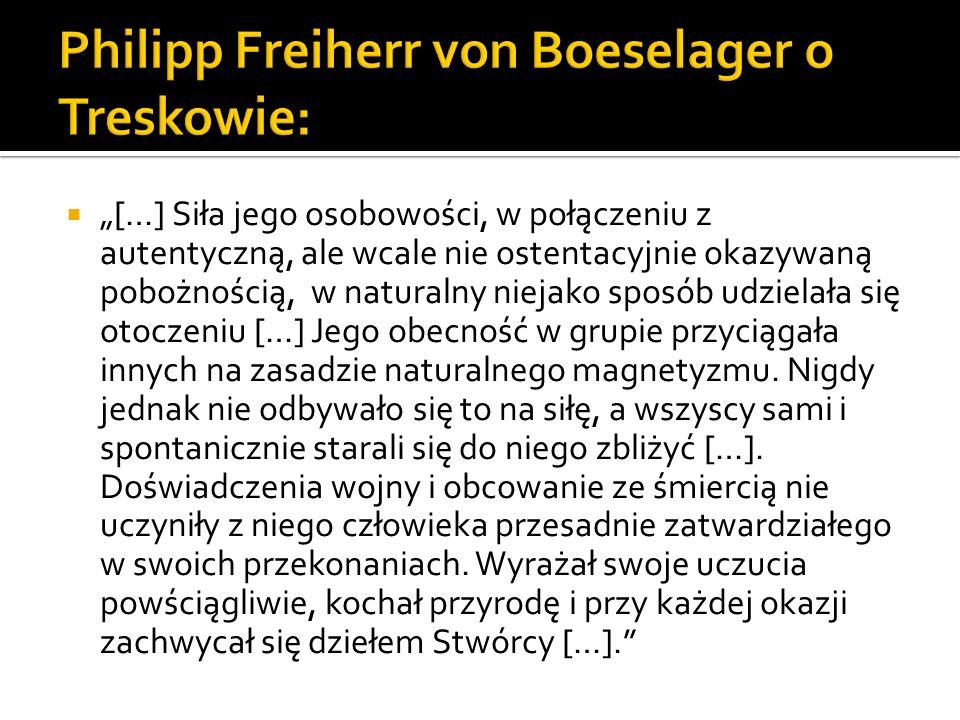 Philipp Freiherr von Boeselager o Treskowie: