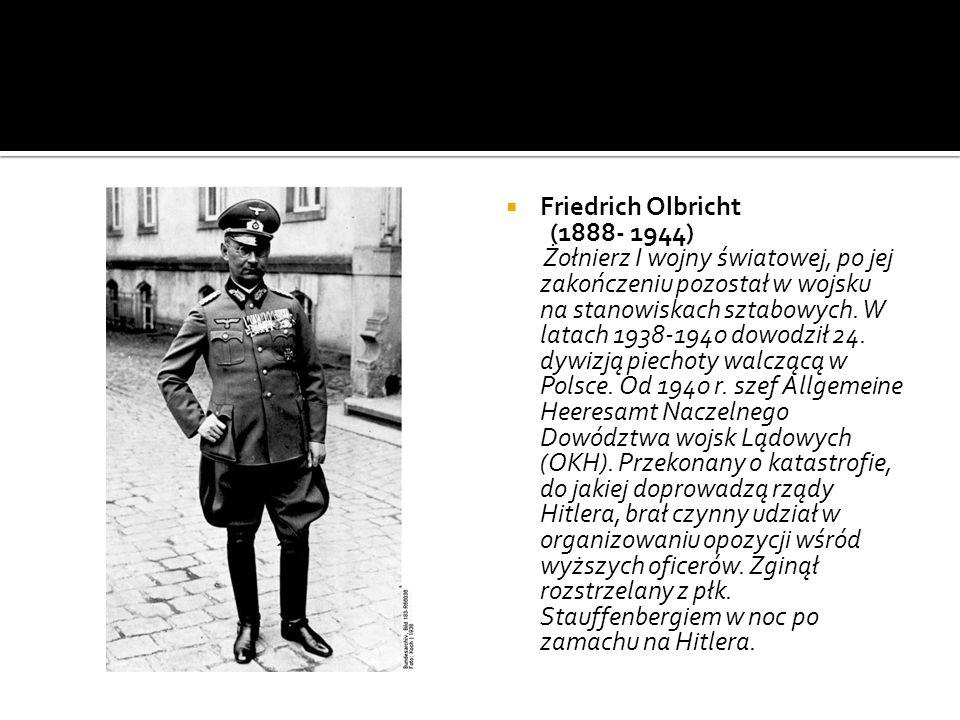 Friedrich Olbricht (1888- 1944)