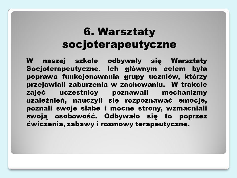 6. Warsztaty socjoterapeutyczne