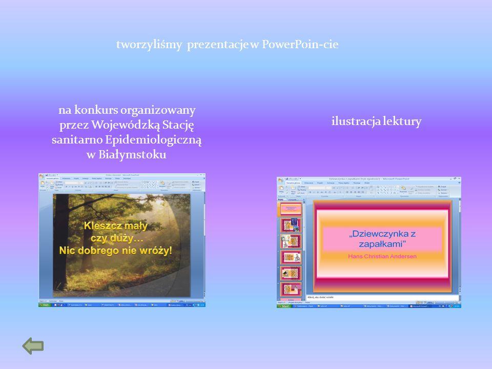 tworzyliśmy prezentacje w PowerPoin-cie