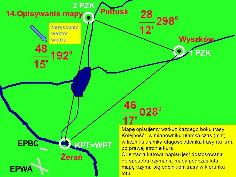 2 PZK Pułtusk 14.Opisywanie mapy Wyszków 1 PZK EPBC KPT=WPT Żerań EPWA