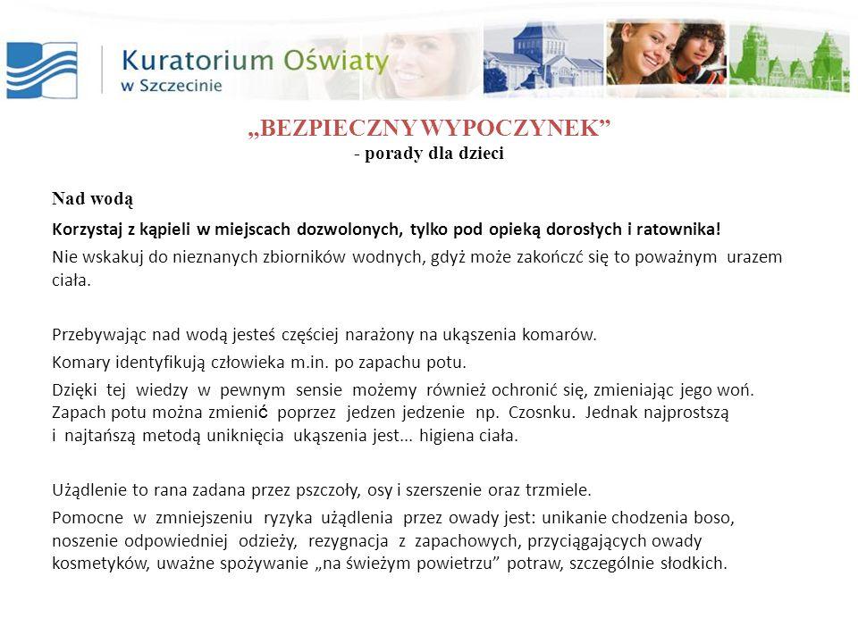 """""""BEZPIECZNY WYPOCZYNEK - porady dla dzieci"""