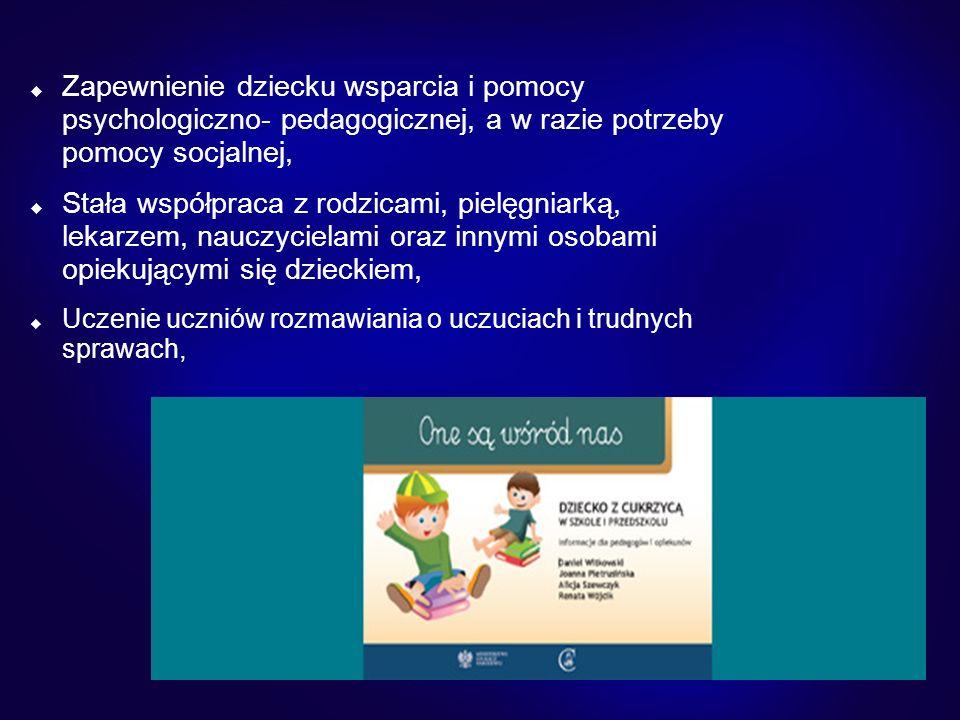 Zapewnienie dziecku wsparcia i pomocy psychologiczno- pedagogicznej, a w razie potrzeby pomocy socjalnej,