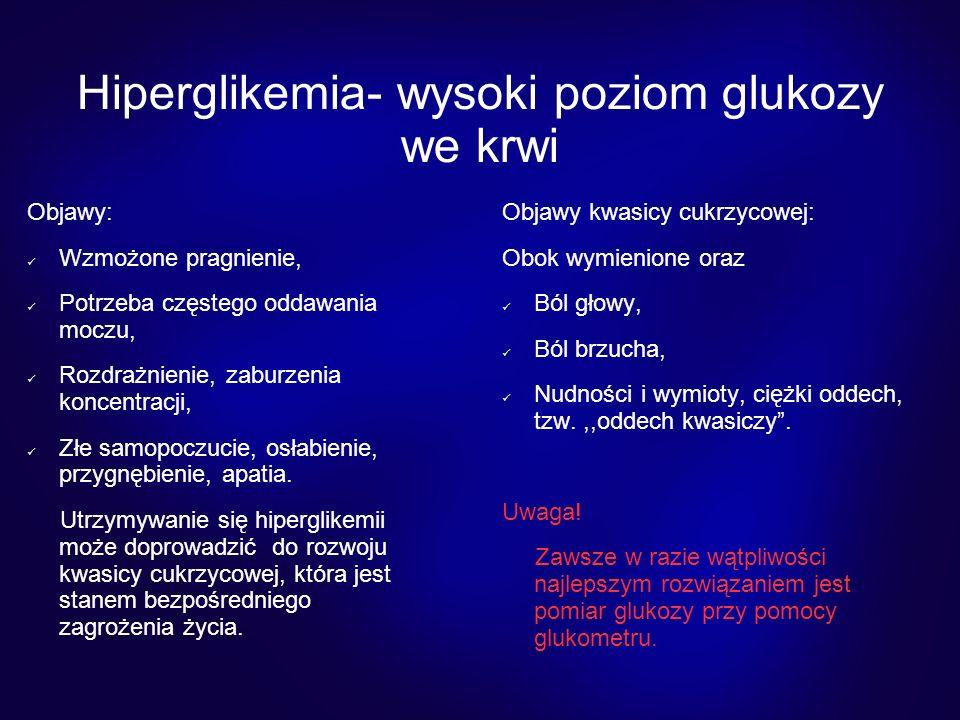 Hiperglikemia- wysoki poziom glukozy we krwi