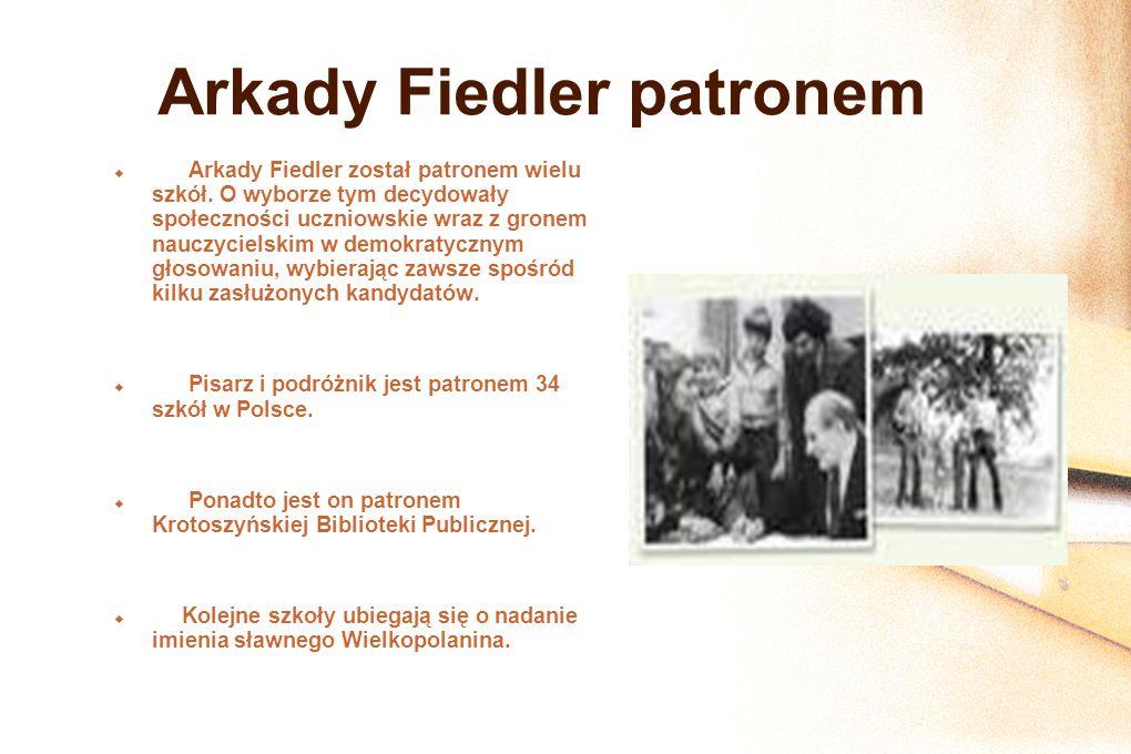 Arkady Fiedler patronem