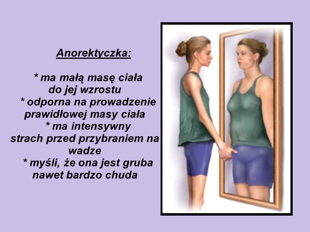 * odporna na prowadzenie prawidłowej masy ciała * ma intensywny