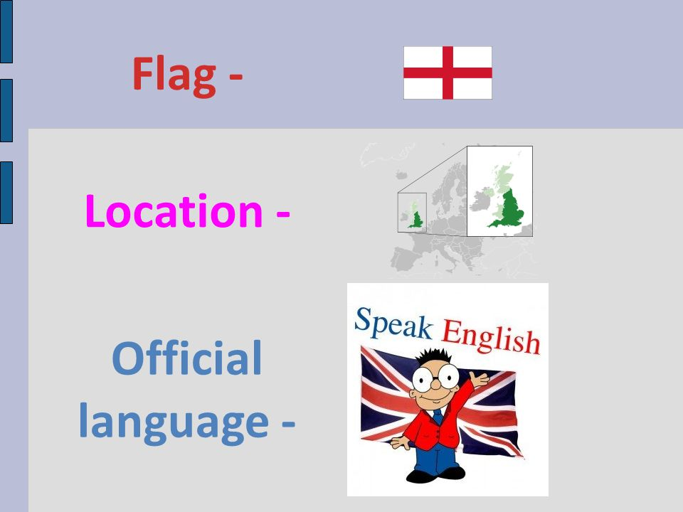 Flag - Location - Official language -