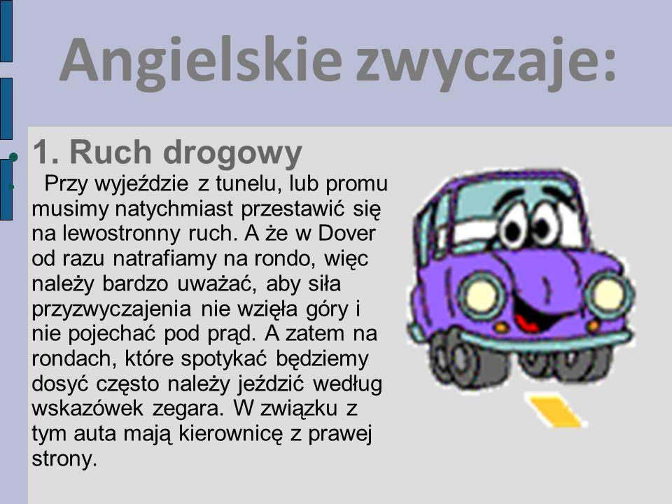Angielskie zwyczaje: 1. Ruch drogowy