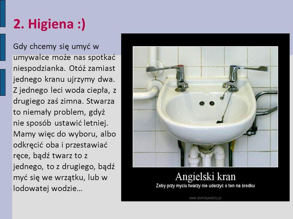2. Higiena :)