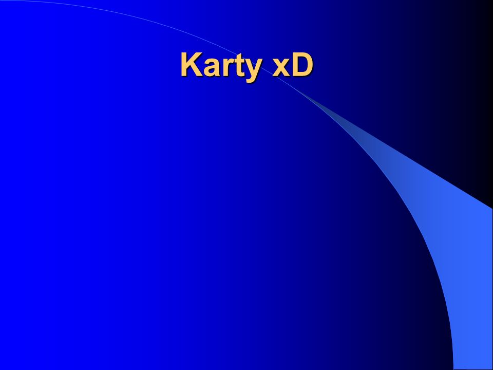 Karty xD