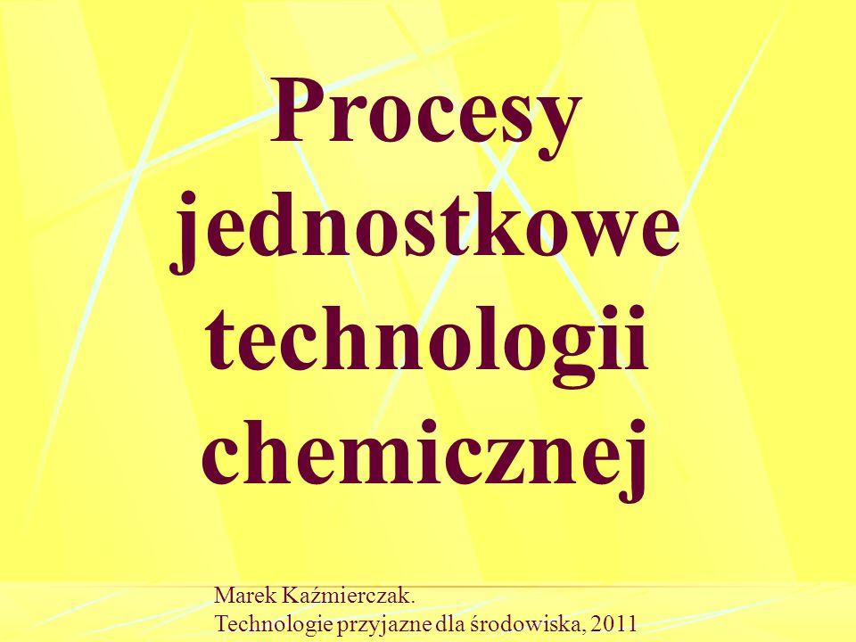 Procesy jednostkowe technologii chemicznej