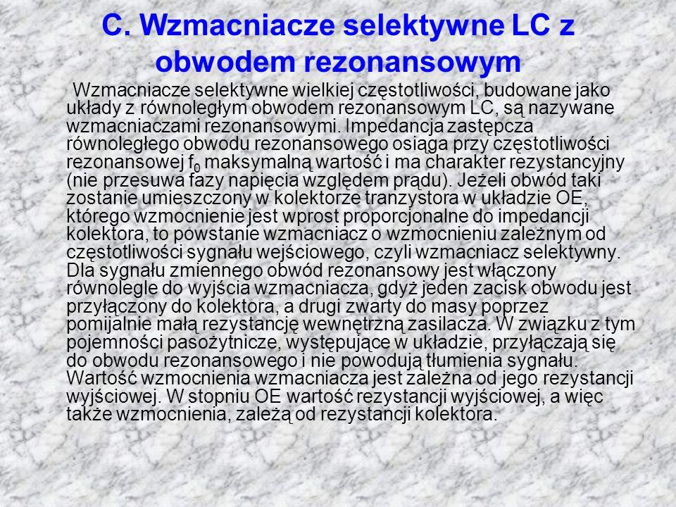 C. Wzmacniacze selektywne LC z obwodem rezonansowym