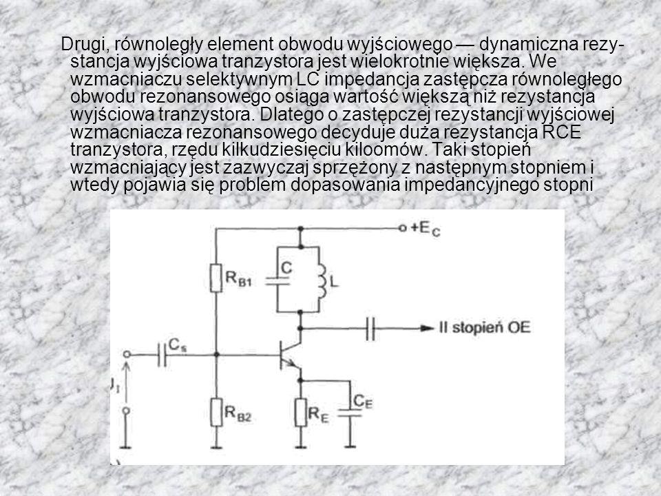 Drugi, równoległy element obwodu wyjściowego — dynamiczna rezystancja wyjściowa tranzystora jest wielokrotnie większa.