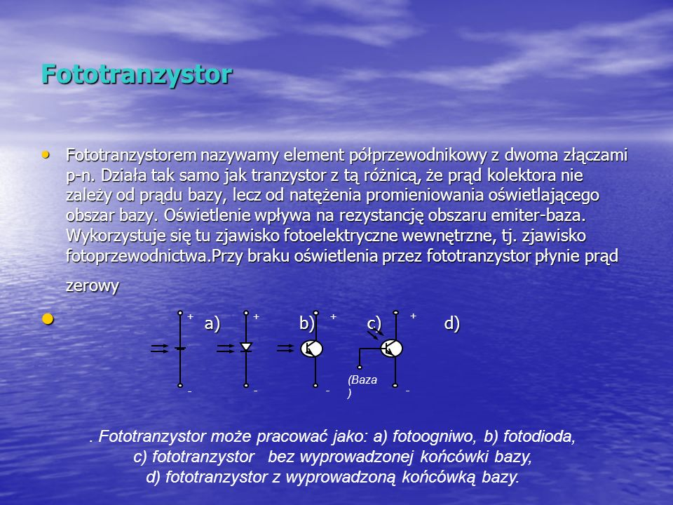 Fototranzystor a) b) c) d)