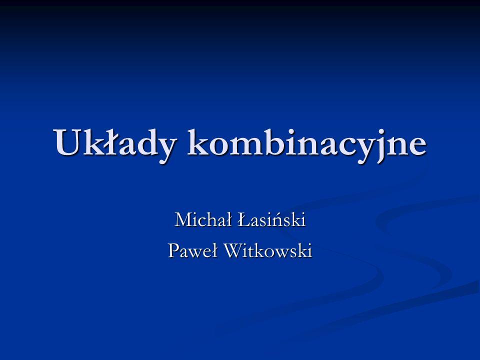 Michał Łasiński Paweł Witkowski
