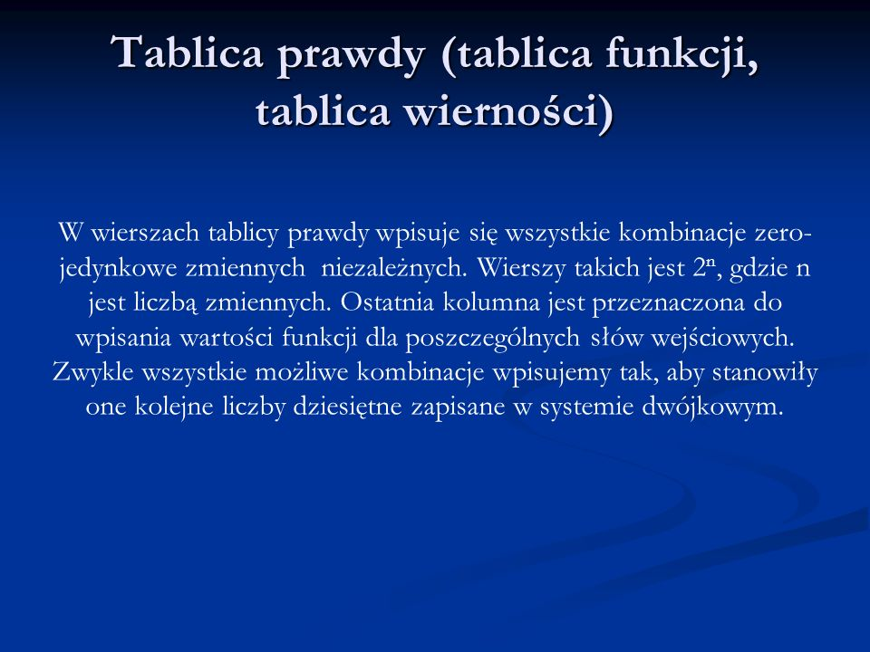 Tablica prawdy (tablica funkcji, tablica wierności)