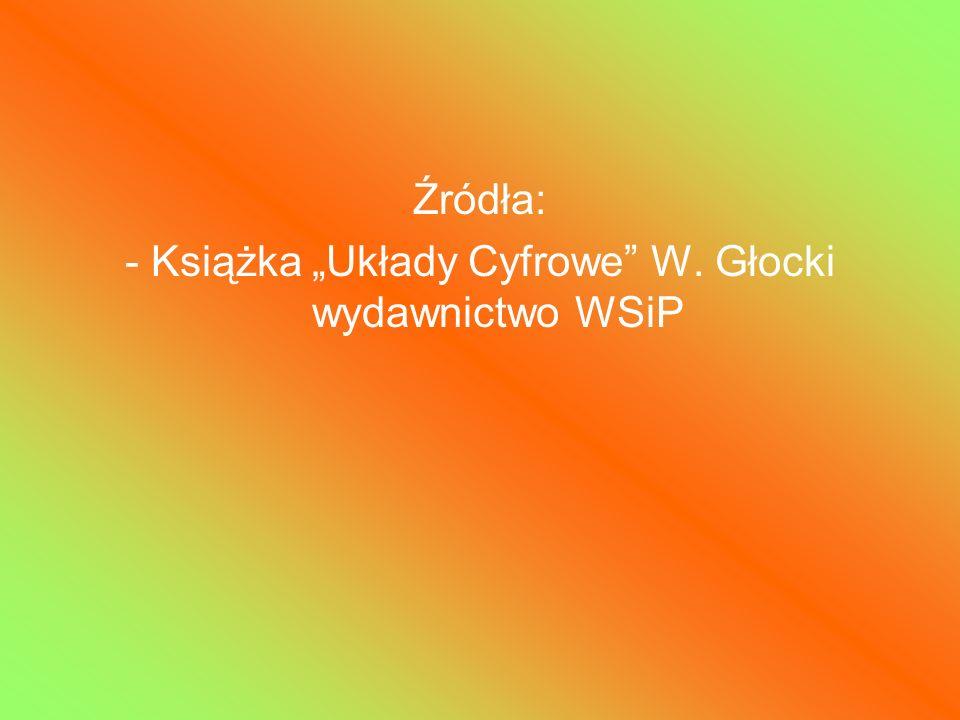 """- Książka """"Układy Cyfrowe W. Głocki wydawnictwo WSiP"""