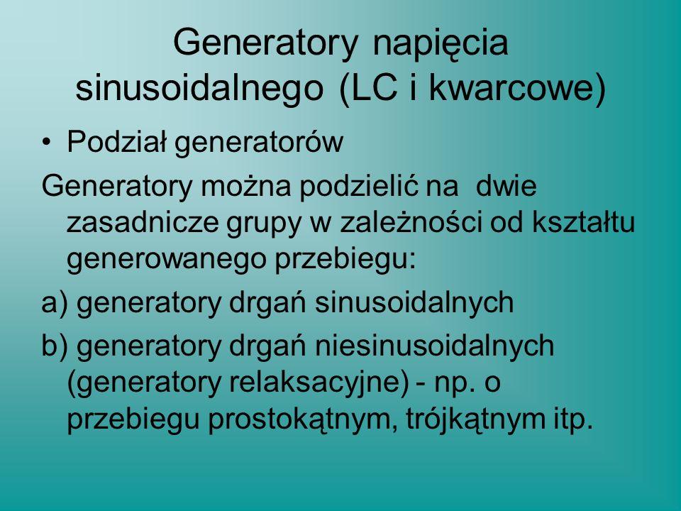 Generatory napięcia sinusoidalnego (LC i kwarcowe)