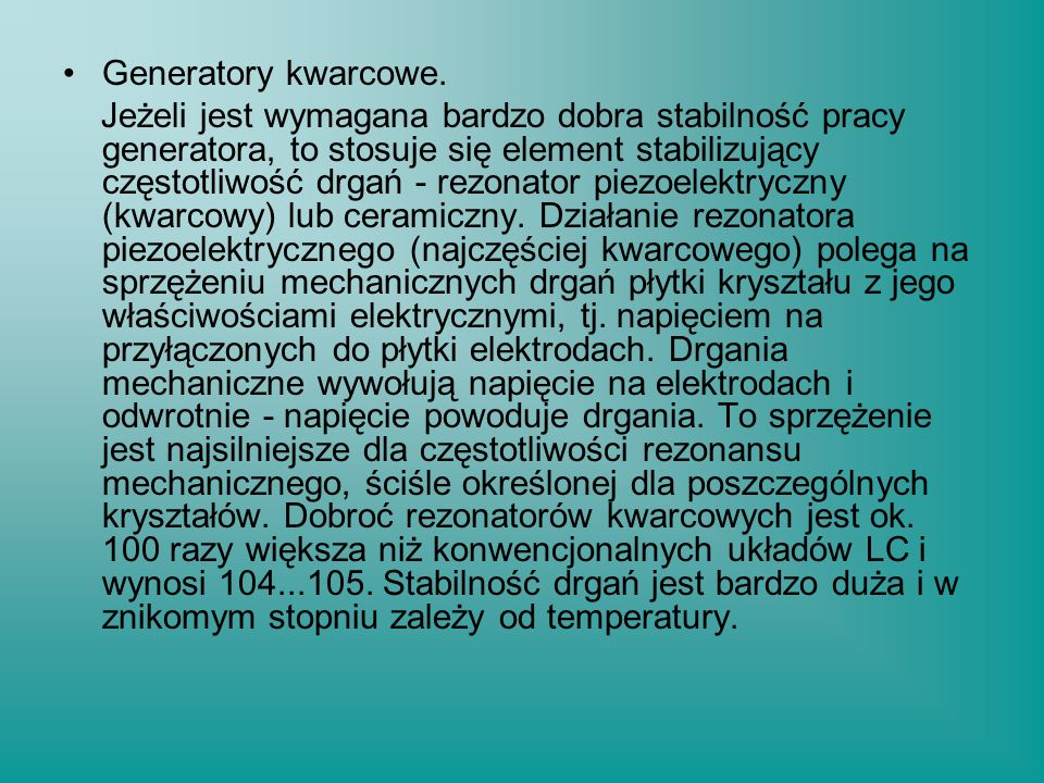 Generatory kwarcowe.