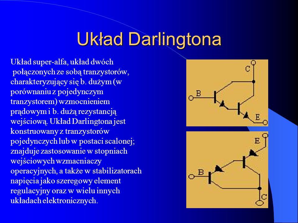 Układ Darlingtona Układ super-alfa, układ dwóch