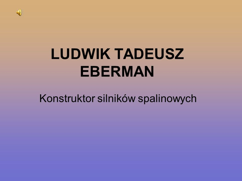 LUDWIK TADEUSZ EBERMAN