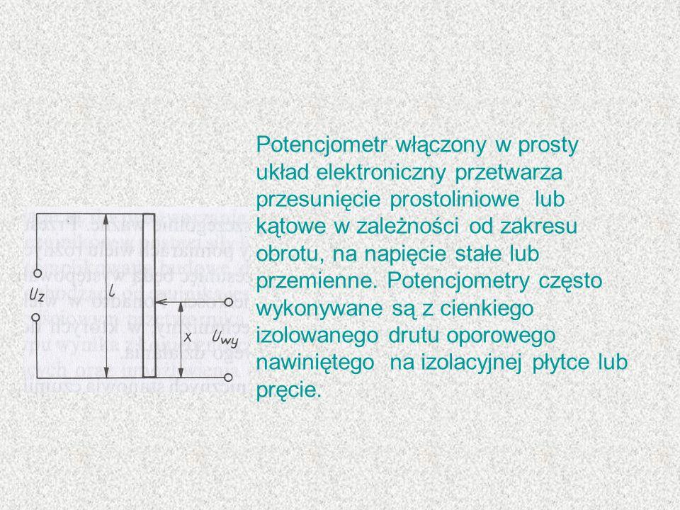 Potencjometr włączony w prosty układ elektroniczny przetwarza przesunięcie prostoliniowe lub kątowe w zależności od zakresu obrotu, na napięcie stałe lub przemienne.