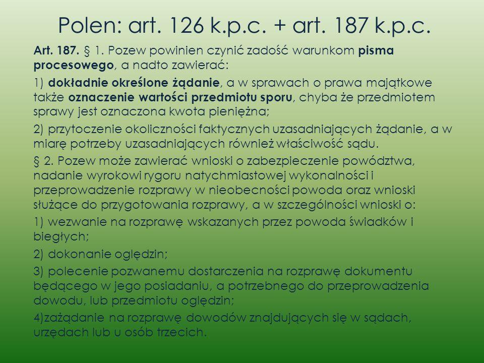 Polen: art. 126 k.p.c. + art. 187 k.p.c.