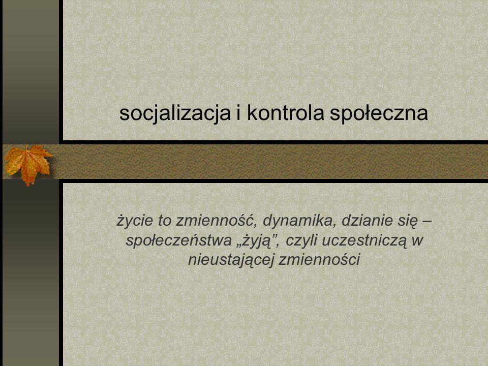 socjalizacja i kontrola społeczna