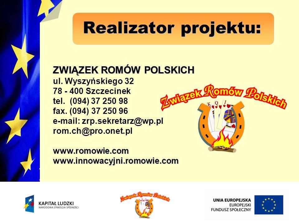 Realizator projektu: ZWIĄZEK ROMÓW POLSKICH ul. Wyszyńskiego 32