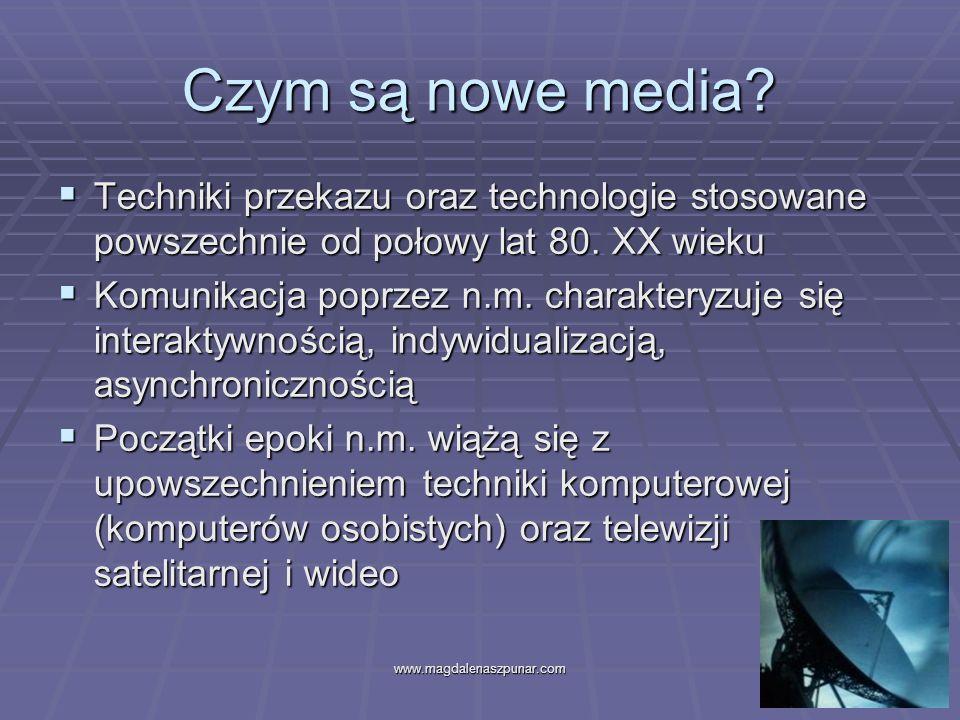 Czym są nowe media Techniki przekazu oraz technologie stosowane powszechnie od połowy lat 80. XX wieku.