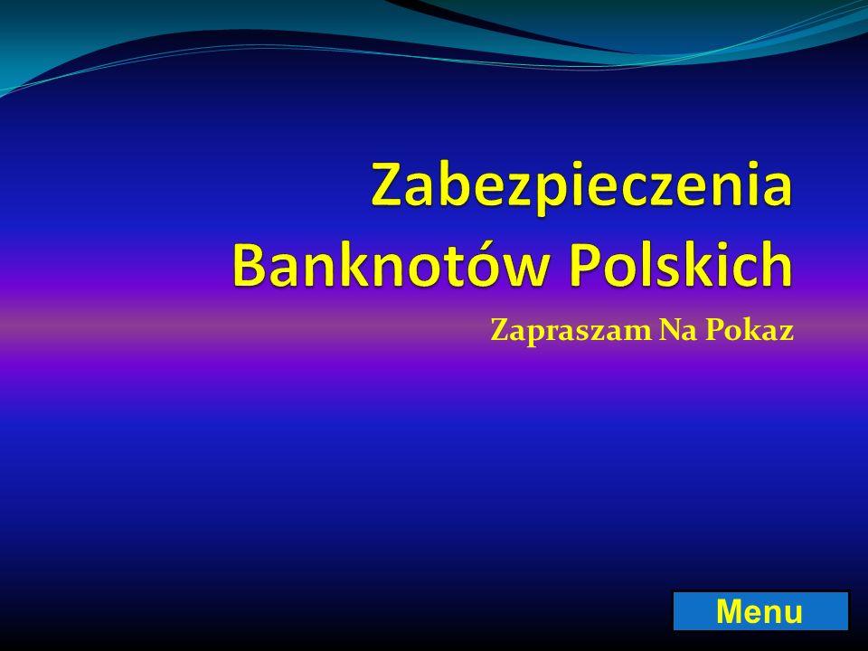 Zabezpieczenia Banknotów Polskich