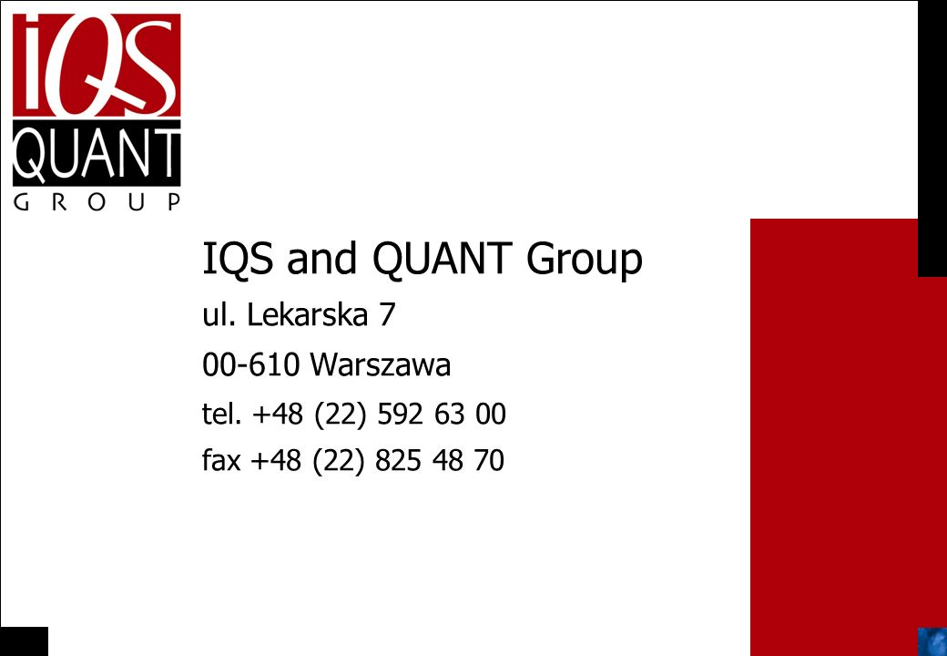 IQS and QUANT Group ul. Lekarska 7 00-610 Warszawa