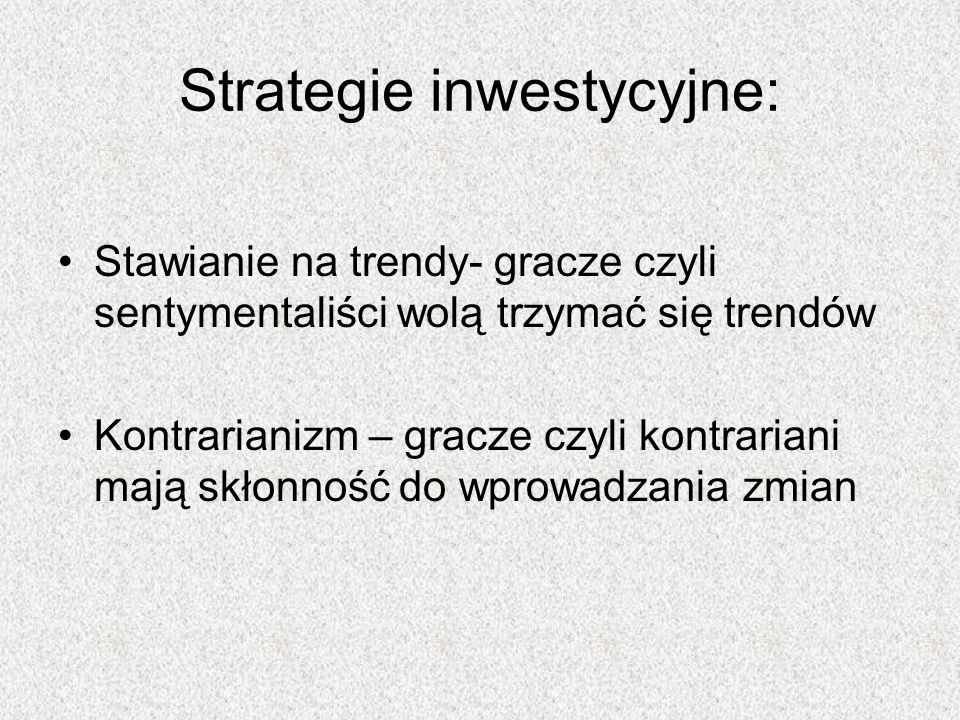 Strategie inwestycyjne: