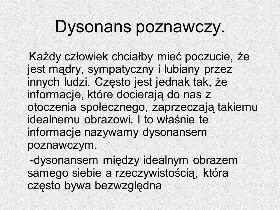 Dysonans poznawczy.