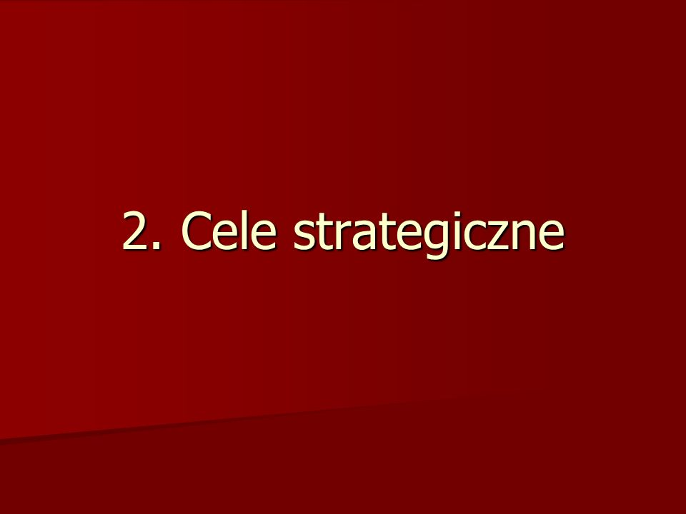 2. Cele strategiczne