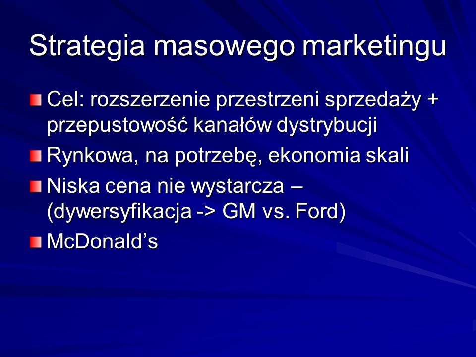 Strategia masowego marketingu