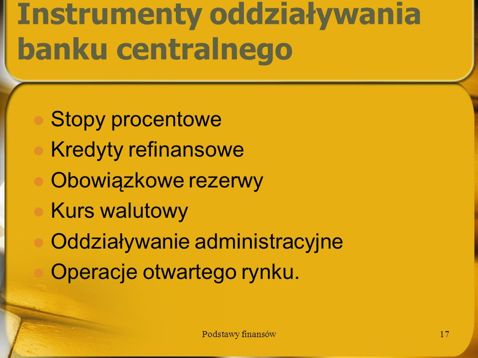 Instrumenty oddziaływania banku centralnego