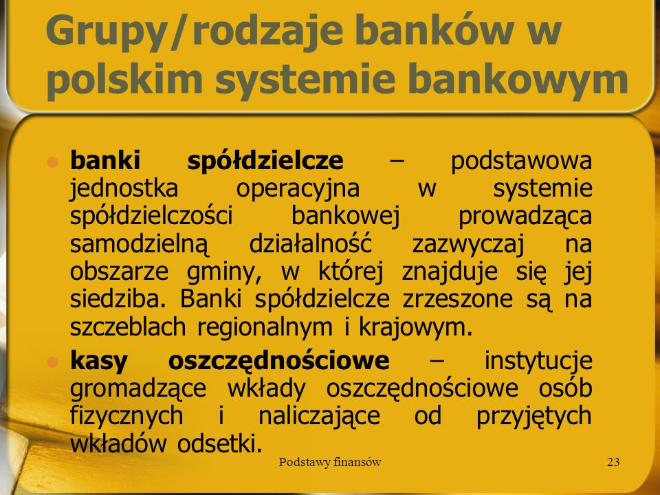 Grupy/rodzaje banków w polskim systemie bankowym