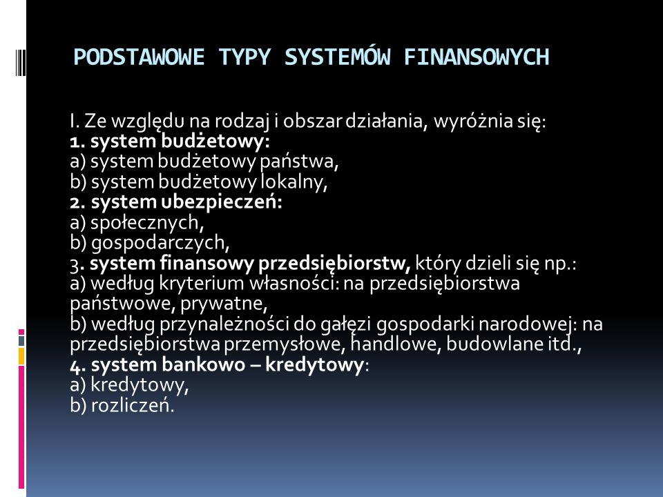 PODSTAWOWE TYPY SYSTEMÓW FINANSOWYCH