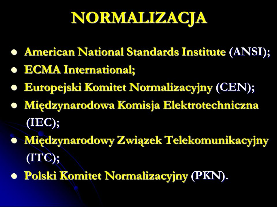 NORMALIZACJA American National Standards Institute (ANSI);