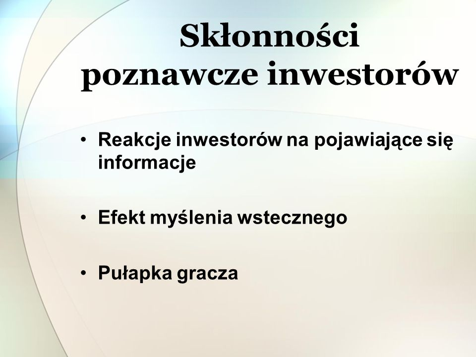 Skłonności poznawcze inwestorów