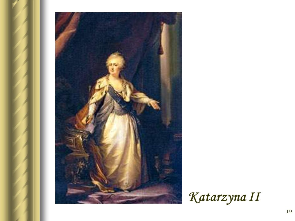 * Katarzyna II