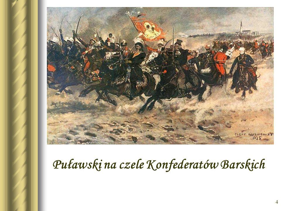 Puławski na czele Konfederatów Barskich