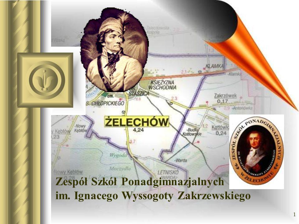 Zespół Szkół Ponadgimnazjalnych im. Ignacego Wyssogoty Zakrzewskiego