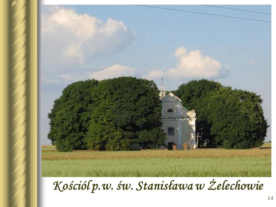 Kościól p.w. św. Stanisława w Żelechowie