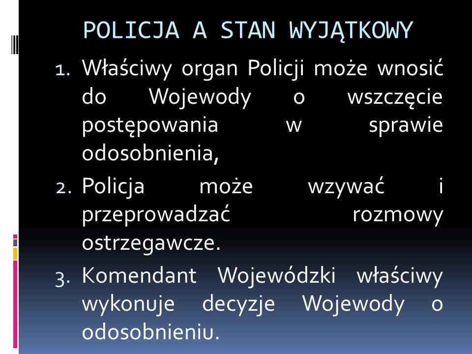 POLICJA A STAN WYJĄTKOWY