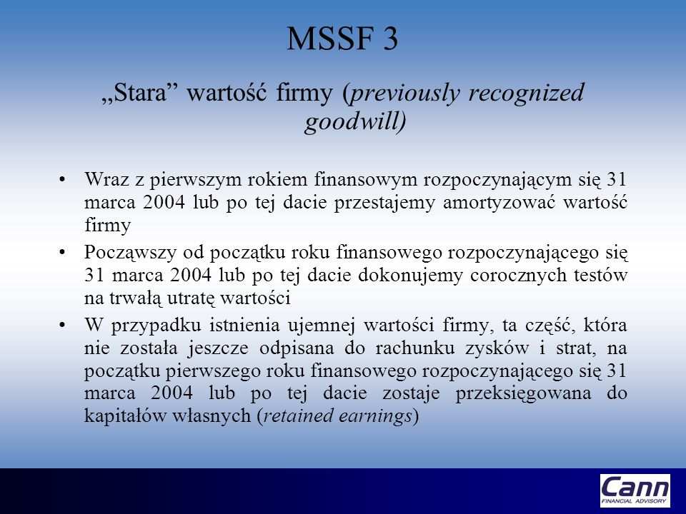 """Stara wartość firmy (previously recognized goodwill)"