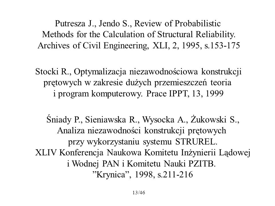 Putresza J., Jendo S., Review of Probabilistic