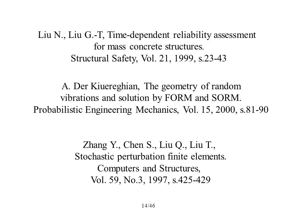 Liu N., Liu G.-T, Time-dependent reliability assessment